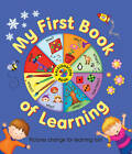 Kaleidoscope Book: My First Book of Learning: Pictures Change for Learning Fun! by Nicola Baxter (Board book, 2013)