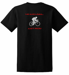 CYCLING-T-SHIRT-NO-EXCUSES-JUST-RIDE-ROAD-BIKE-TREK-SPECIALIZED-CANNONDALE