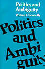 Politics and Ambiguity by William E Connolly (Paperback / softback)