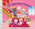 10 Valentine Friends: A Holiday Counting Book by Janet Schulman (Hardback, 2012)