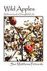 Wild Apples: Reflections of a Thoughtful Life by Sue Matthews Petrovski (Paperback / softback, 2010)
