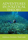 Adventures in Political Theory by N Patrick Peritore, Norman Patrick Peritore (Paperback / softback, 2010)