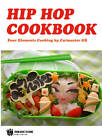 The Hip Hop Cookbook: Four Elements Cooking by Gerry Cutmaster Bachmann (Hardback, 2012)