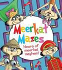 Meerkat Mazes: Hours of Meerkat Mayhem! by Andy Peters (Paperback, 2012)