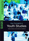 Key Concepts in Youth Studies by Donald Simpson, Mark Cieslik (Paperback, 2013)