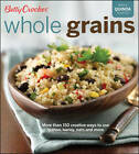 Betty Crocker Whole Grains by Betty Crocker (Paperback, 2012)