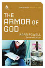 The Armor of God (Junior High Group Study) by Kara Powell (Paperback / softback, 2011)