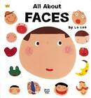 All About Faces by La Zoo (Hardback, 2009)