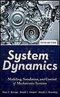 System Dynamics: Modeling, Simulation, and Control of Mechatronic Systems by Donald L. Margolis, Ronald C. Rosenberg, Dean C. Karnopp (Hardback, 2012)