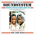 Reggae Soundsystem: Original Reggae Album Cover Art, a Visual History of Jamaican Music from Mento to Dancehall by Stuart Baker, Steve Barrow (Hardback, 2012)