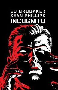 INCOGNITO-1-HC-deutsch-ED-BRUBAKER-PHILIPPS-Hardcover-signed-Artprint-lim-111