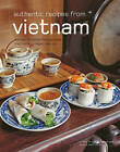 Authentic Recipes from Vietnam by Marcel Isaak, Trieu Thi Choi (Hardback, 2005)
