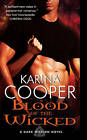 Blood of the Wicked by Karina Cooper (Paperback, 2011)