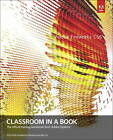 Adobe Fireworks CS6 Classroom in a Book by Adobe Creative Team (Mixed media product, 2012)