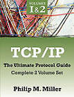 TCP/IP - The Ultimate Protocol Guide: Complete 2 Volume Set by Philip M Miller (Paperback / softback, 2010)