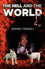 The Hell and the World by Wang Yongli (Paperback / softback, 2011)