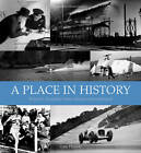 A Place in History: Britain's Headline News Stories Remembered by Colin Philpott (Hardback, 2012)