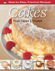 Step-by-Step Practical Recipes: Cakes by Flame Tree Publishing (Paperback, 2012)