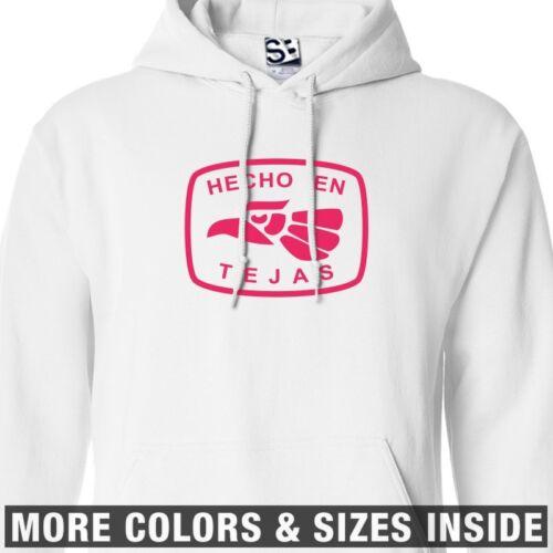 Hecho En Tejas HOODIE All Sizes /& Colors Hooded Texas East West Sweatshirt