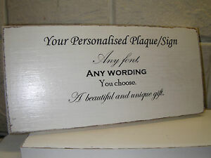 Shabby-Chic-Personalised-Sign-Plaque-Any-Wording-Any-Font-Unique-Gift-Idea