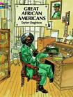 Great African Americans Coloring Book by Taylor Oughton (Paperback, 1996)
