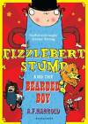 Fizzlebert Stump and the Bearded Boy by A. F. Harrold (Paperback, 2013)