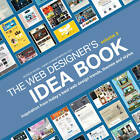 The Web Designer's Idea Book, Volume 3: Inspiration from Today's Best Web Design Trends, Themes and Styles: Volume 3 by Patrick McNeil (Paperback, 2013)