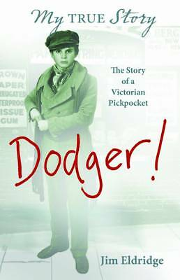 Dodger: The Story of a Victorian Pickpocket (My Story)-ExLibrary