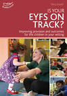 Is Your EYFS on Track?: Self Evaluation Starts with Celebration by Terry Gould (Paperback, 2012)