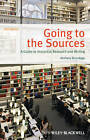 Going to the Sources: A Guide to Historical Research and Writing by Anthony Brundage (Paperback, 2013)