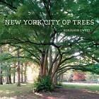 New York City of Trees by Benjamin Swett (Hardback, 2013)