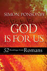 God is For Us: 52 Readings from Romans by Simon Ponsonby (Hardback, 2013)