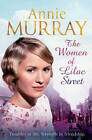 The Women of Lilac Street by Annie Murray (Paperback, 2013)