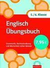 Englisch Übungsbuch, 5./6. Klasse von Wolfgang Kurschatke und Hannes Gumtau (2009, Taschenbuch)