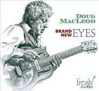 Doug MacLeod - Brand New Eyes (2011)