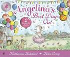 Angelina's Best Days Out by Katharine Holabird (Paperback, 2012)