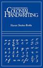 Understanding Colonial Handwriting by Harriet Stryker-Rodda (Paperback / softback, 2010)