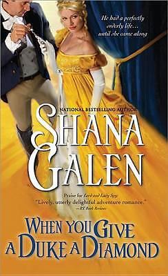 Shana Galen, When You Give a Duke a Diamond (Jewels of the Ton), Very Good Book