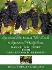 Spiritual Barrenness That Leads to Spiritual Fruitfulness: Hannah's Journey from Barrenness to Blessing by E. Truman Herring (Paperback, 2012)