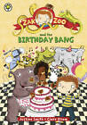 Zak Zoo and the Birthday Bang by Justine Smith (Paperback, 2013)