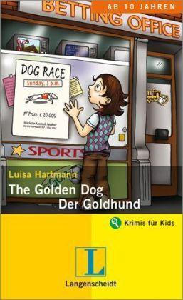 Luisa Hartmann - The Golden Dog / Der Goldhund: An Adventure in English /4