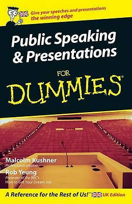 """""""AS NEW"""" Public Speaking and Presentations For Dummies, Yeung, Rob, Kushner, Mal"""