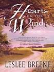 Hearts on the Wind by Leslee Breene (Hardback, 2008)
