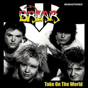 BRIAR-Take-on-the-world-CD-NWOBHM-80-039-s