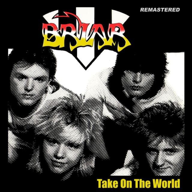 BRIAR Take on the world CD NWOBHM 80's