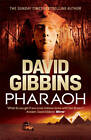 Pharaoh by David Gibbins (Hardback, 2013)