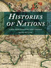 The Histories of Nations: How Their Identities Were Forged by Thames & Hudson Ltd (Hardback, 2011)