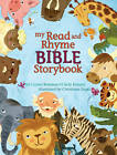 My Read and Rhyme Bible Storybook by Cindy Kenney, Crystal Bowman (Hardback)