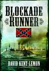Blockade Runner by David Kent-Lemon (Paperback, 2012)