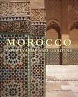 Morocco: Courtyards and Gardens by Achva Benzinberg Stein (Hardback, 2007)